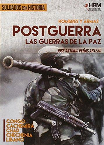 9788494476891: Hombres y Armas: Postguerra: Las guerras de la paz (Soldados con Historia)