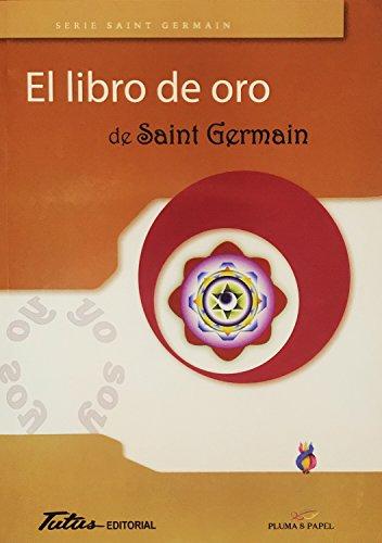 9788494477102: Libro de oro de Saint Germain,El