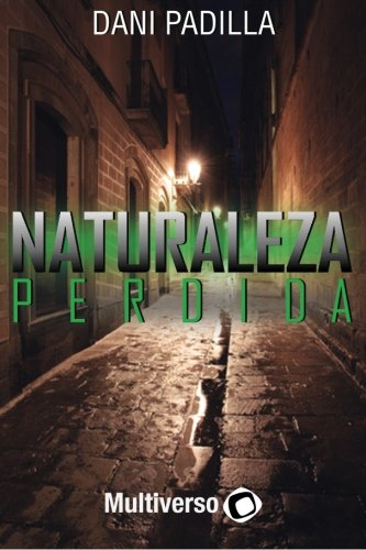 9788494479670: Naturaleza Perdida (Spanish Edition)