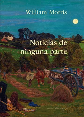 9788494481017: Noticias de ninguna parte (Biblioteca Paralela)