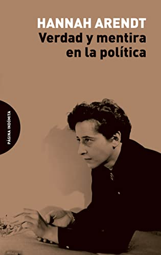 9788494481673: Verdad y mentira en la política (ENSAYO)