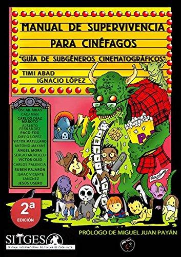 9788494482984: MANUAL DE SUPERVIVENCIA PARA CINÉFAGOS: Guía de subgéneros cinematográficos