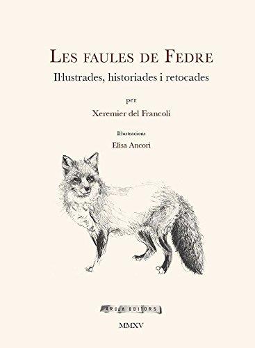 Les faules de Fedre: del Francolí, Xeremier