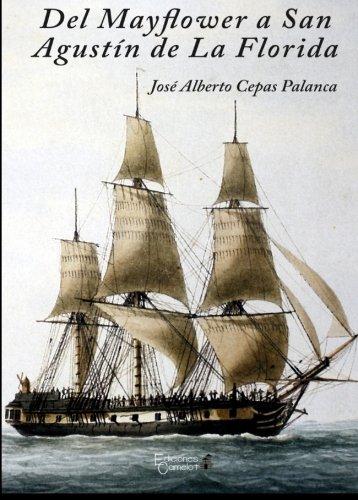 9788494484926: Del Mayflower a San Agustín de la Florida (Spanish Edition)