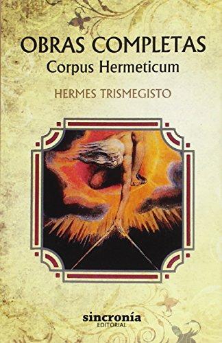 9788494486999: Obras Completas. Corpus Hermeticum