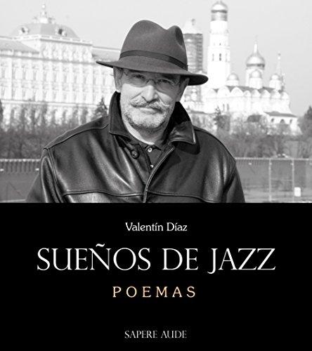 9788494488344: Sueños de Jazz: Poemas (NARRATIVA)