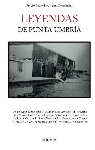 9788494489563: Leyendas de Punta Umbría