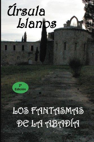 9788494497414: Los fantasmas de la abadia (Spanish Edition)