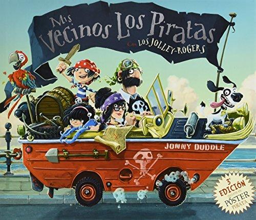 9788494502729: Mis vecinos los piratas (COLECCION JONNY DUDDLE)