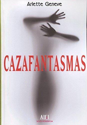 CAZAFANTASMAS: GENEVE, ARLETTE