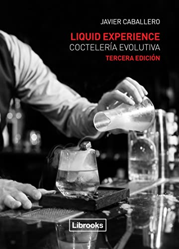 9788494509575: Liquid Experience - Coctelería evolutiva (Cooking Librooks)