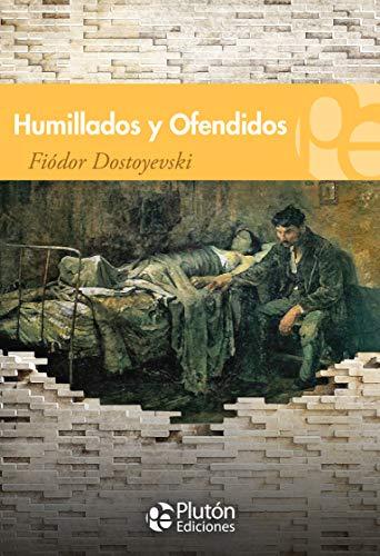 9788494510366: HUMILLADOS Y OFENDIDOS
