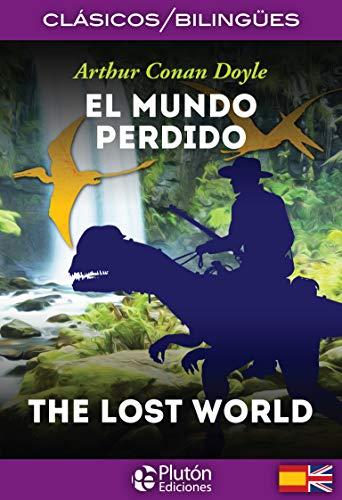 9788494510465: El mundo perdido = The lost world: 1 (Colección Clásicos Bilingües)