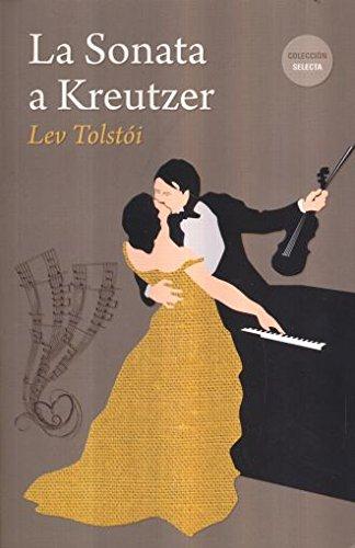 9788494512070: La Sonata de Kreutzer