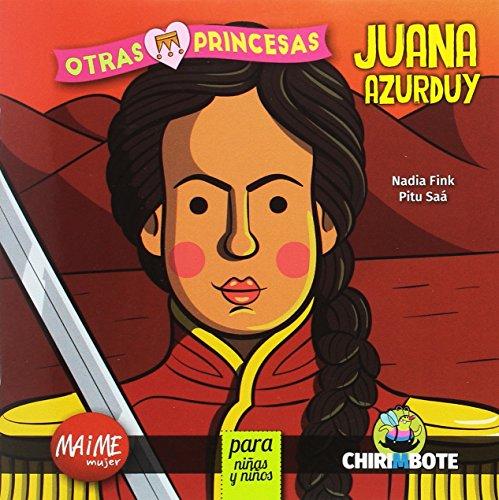 Juana Azurduy para niñas y niños: Maime Mujer