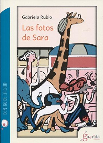 Las fotos de Sara: Rubio Márquez, Gabriela