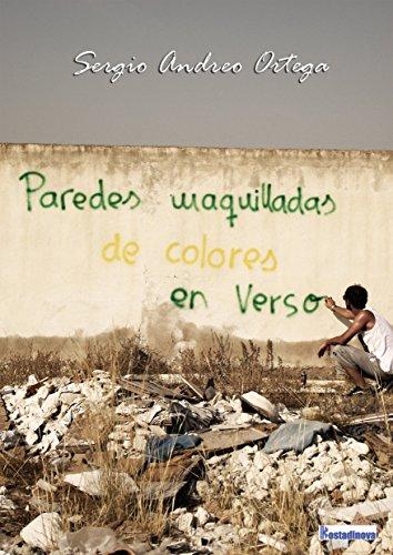 9788494525117: Paredes maquilladas de colores en verso (Poesía)