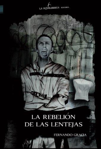 9788494529702: La rebelión de las lentejas (Narrativa)