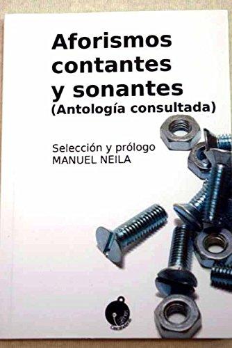 9788494531804: Aforismos contantes y sonantes: Antología consultada