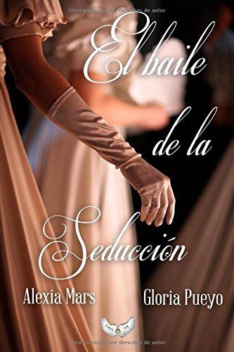9788494533747: El baile de la seducción (Spanish Edition)