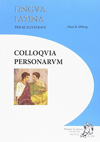 9788494534607: Colloquia Personarum: Lingua Latina per se illustrata
