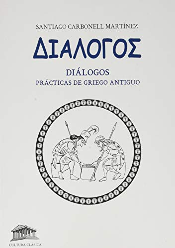 9788494534614: Diálogos: Prácticas de Griego antiguo