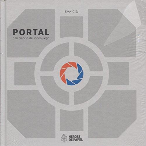 9788494534911: Portal o la ciencia del videojuego