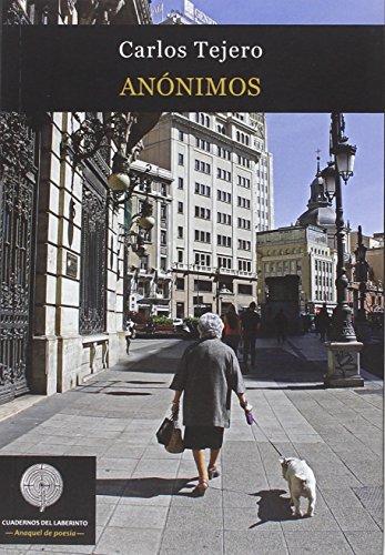 9788494535727: Anónimos (Anaquel de poesía)