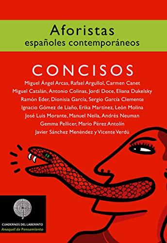 CONCISOS: AFORISTAS ESPAÑOLES CONTEMPORÁNEOS: Miguel Ángel Arcas,