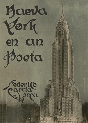 Nueva York en un Poeta: García Lorca, Federico