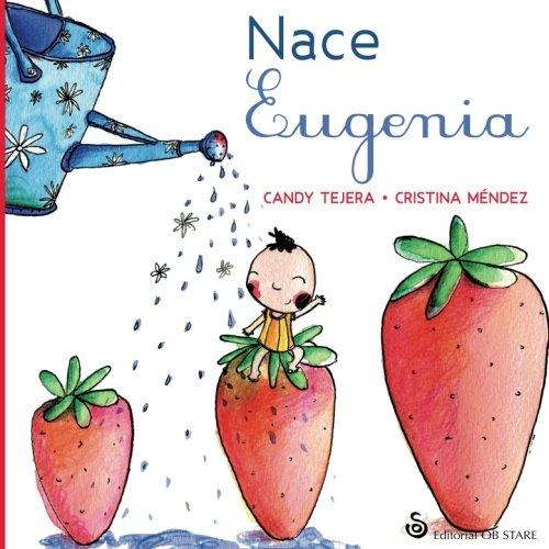Nace Eugenia (Paperback) - María Candelaria Tejera González
