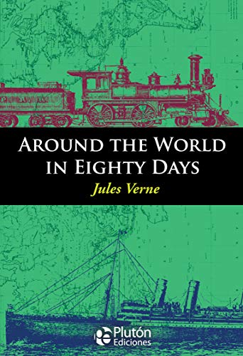 9788494543906: AROUND THE WORLD IN EIGHTY DAYS