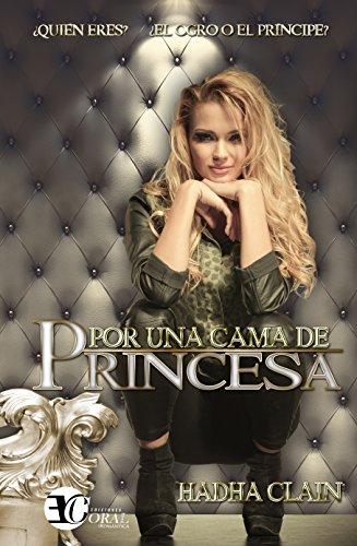 9788494544729: Por una cama de Princesa