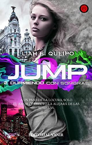 9788494547539: DURMIENDO CON SOMBRAS- JUMP 2