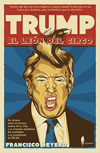 9788494550973: TRUMP, EL LEÓN DEL CIRCO