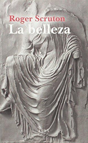 9788494552458: La belleza: Una breve introducción (Elba)