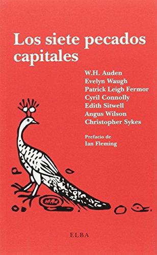 Los siete pecados capitales: Sykes, Christopher; Wilson,