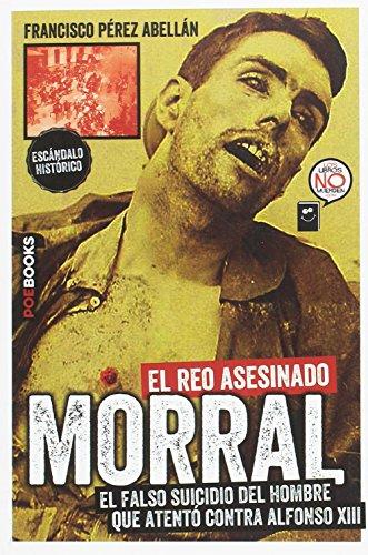 9788494554650: Mateo Morral, El Reo Asesinado