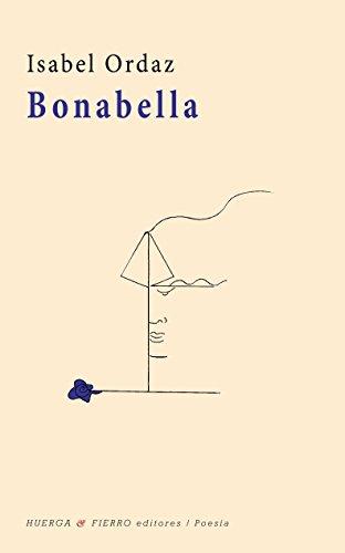 Bonabella (Paperback): Isabel Ordaz Luengo