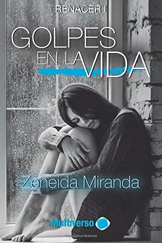 9788494558443: Golpes en la Vida (Spanish Edition)