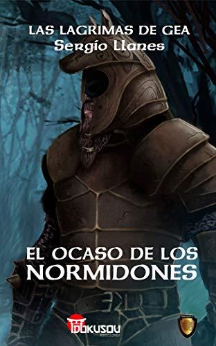 9788494560408: El Ocaso de los Normidones