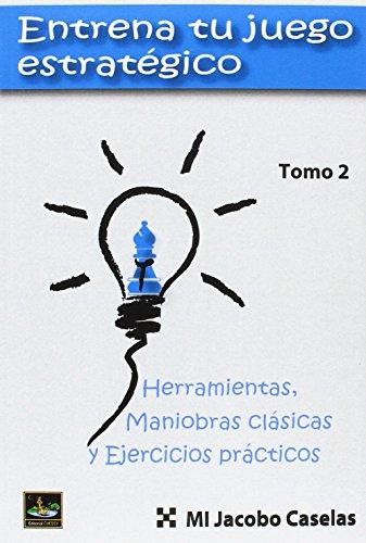 ENTRENA TU JUEGO ESTRATEGICO II (Paperback)