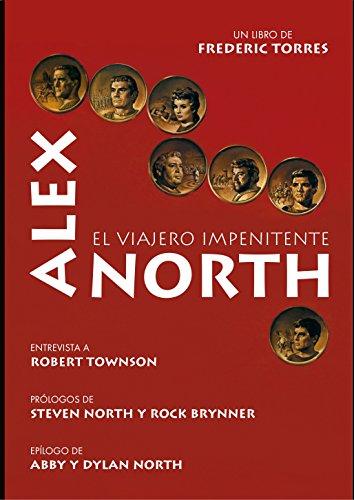 ALEX NORTH, EL VIAJERO IMPENITENTE: Torres Romaguera, Federico