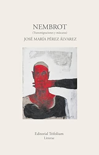 NEMBROT (Transmigraciones y máscaras) (A Coruña, 2016): José María Pérez Álvarez, Chesi (1952) es ...