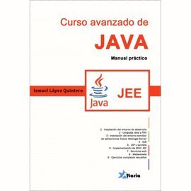 Curso avanzado de JAVA. JEE: López Quintero, Ismael