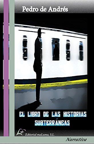 9788494569517: El libro de las historias Subterráneas