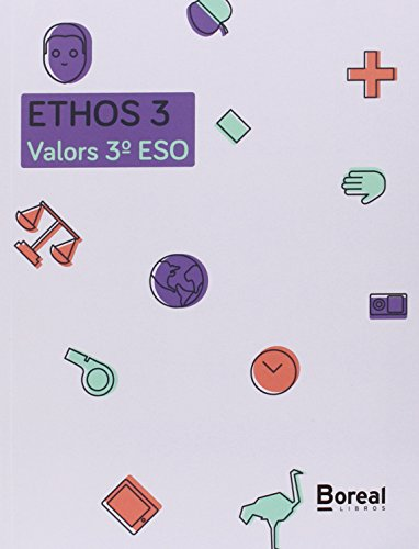 ETHOS 3. Valors 3º ESO: Castelló Segrelles, Mario;Baselga