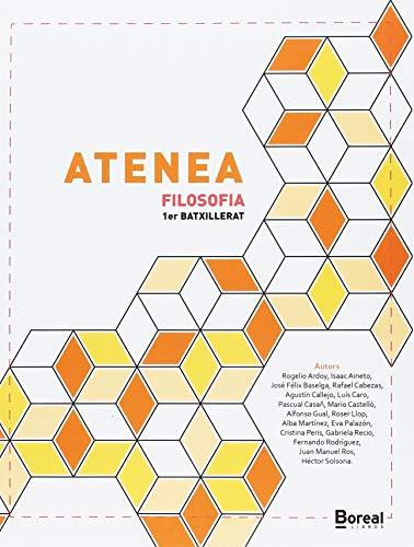 9788494572098: Atenea: Filosofia prmer Batxillerat