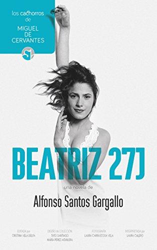 9788494574702: Beatriz 27J (Los cachorros de Miguel de Cervantes)