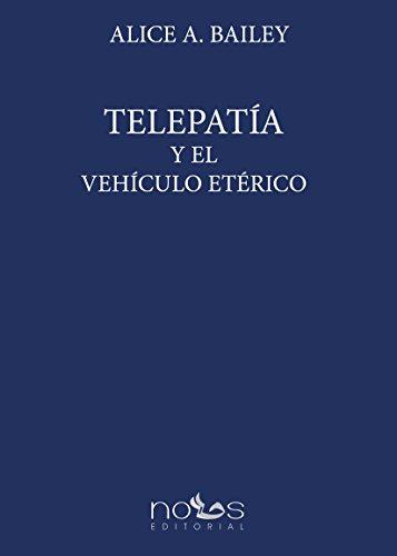 9788494580932: Telepatía y el Vehículo Etérico